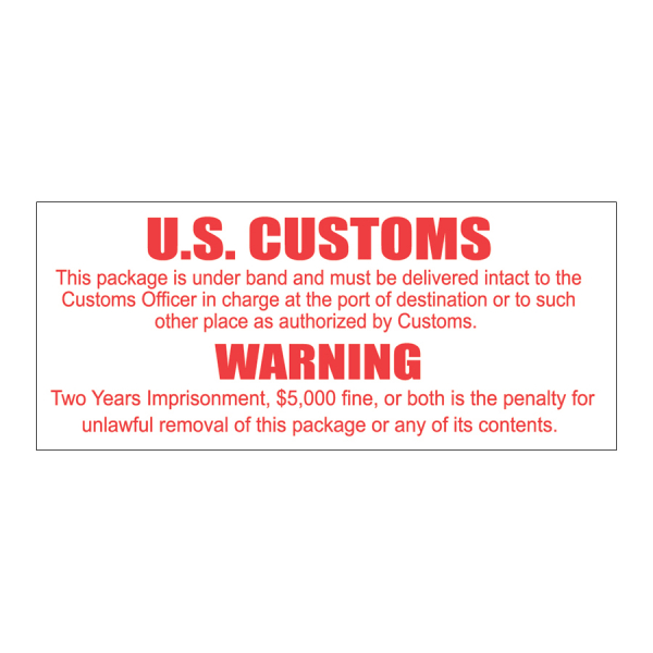 SCL 244 3.5 x 1.5 U.S. CUSTOMS WARNING